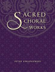 Sacred Choral Works (Œuvres chorales sacrées)